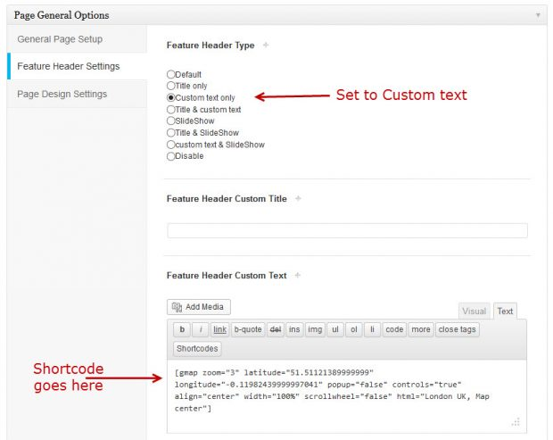 Insert striking Gmap Shortcode in Feature Header Custom text area